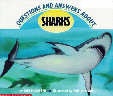 Questions and Answers About Sharks by Ann McGovern