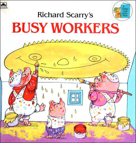 Richard Scarry's Busy Workers