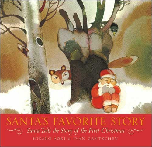 Santa's Favorite Story  by Hisako Aoki;  illustrated by Ivan Gantschev