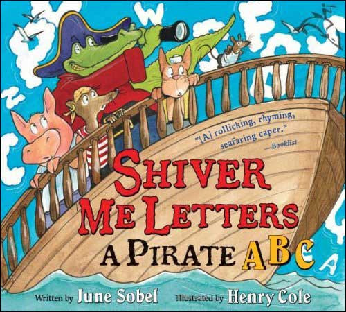 Shiver Me Letters, A Pirate ABC