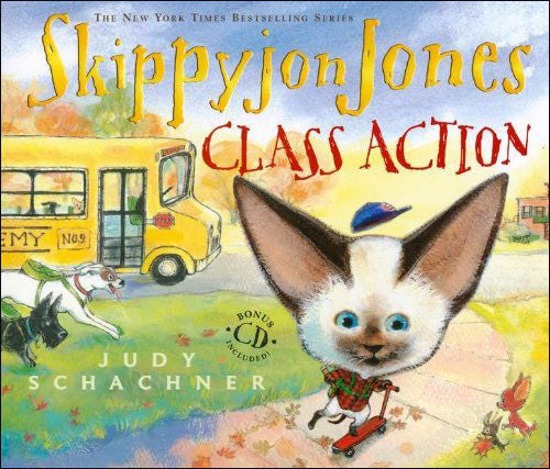 Skippyjon Jones: Class Action  by Judy Schachner