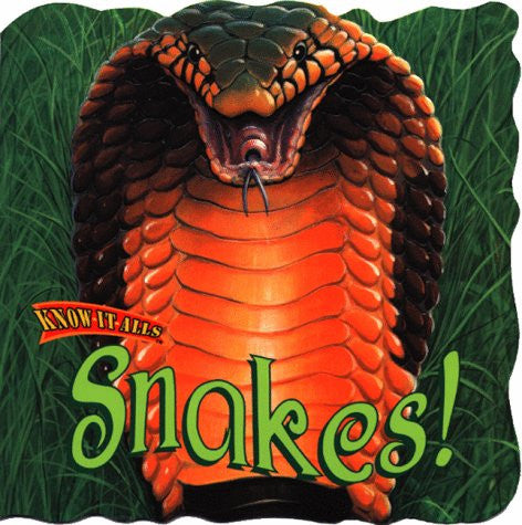 Snakes! (Know-It-Alls)