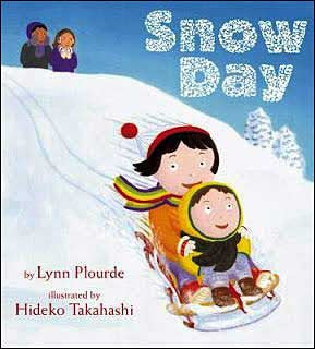 Snow Day by Lynn Plourde
