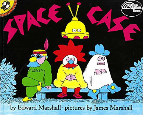 Space Case by Edward Marshall;  illustrated by James Marshall