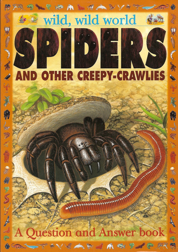 Wild, Wild World: Spiders and Other Creepy-Crawlies