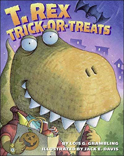 T. Rex Trick-or-Treats by Lois G. Grambling
