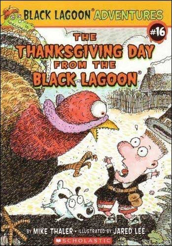 The Thanksgiving Day from the Black Lagoon by Mike Thaler