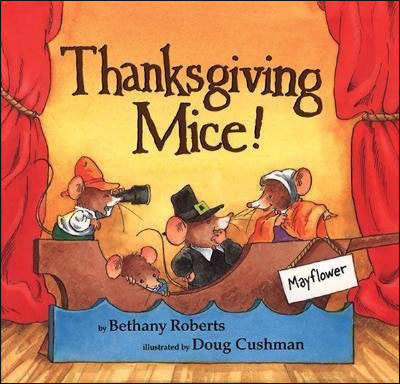 Thanksgiving Mice! by Bethany Roberts