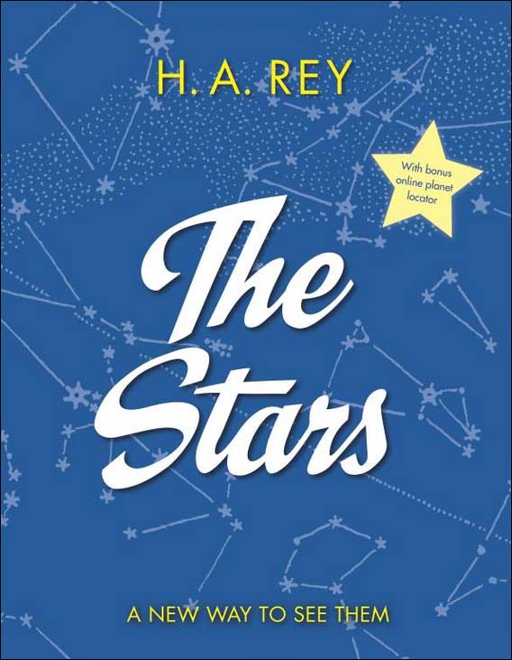 The Stars: A New Way to See Them by H.A. Rey