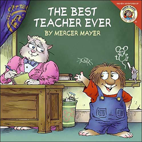 The Best Teacher Ever by Mercer Mayer