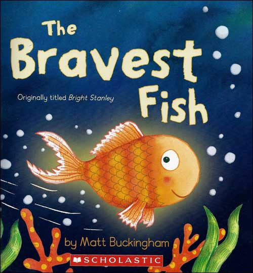 The Bravest Fish by Matt Buckingham