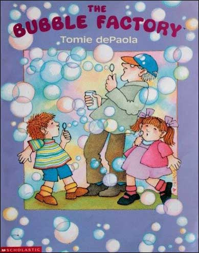 The Bubble Factory  by Tomie dePaola