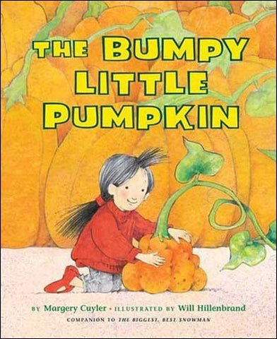 The Bumpy Little Pumpkin by Margery Cuyler