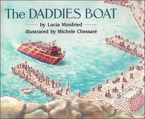 The Daddies Boat  by Lucia Monfried