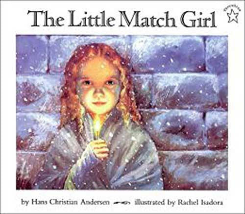 The Little Match Girl by Hans Christian Anderson
