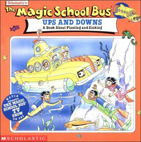 The Magic School Bus Ups and Downs by Joanna Cole