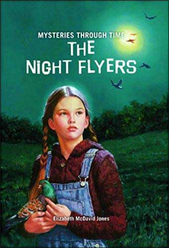 The Night Flyers  (History Mysteries, American Girl)  by Elizabeth McDavid Jones