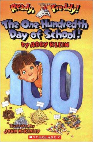 The One Hundredth Day of School! (Ready Freddy! series)
