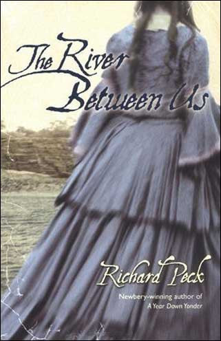 The River Between Us  by Richard Peck