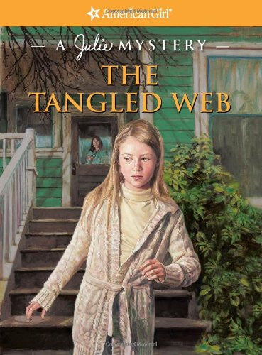 The Tangled Web (A Julie Mystery, American Girl)