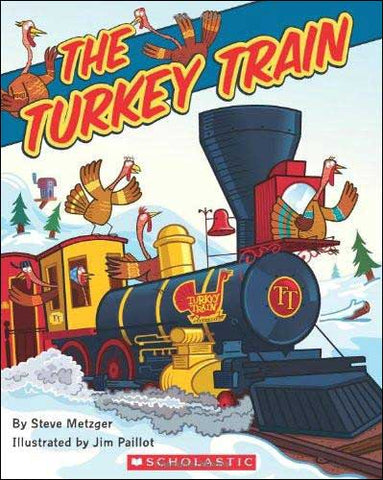 The Turkey Train by Steve Metzger