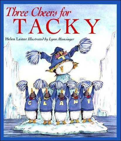Three Cheers for Tacky by Helen Lester