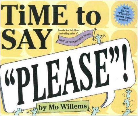 "Time to Say ""Please"" by Mo Willems"