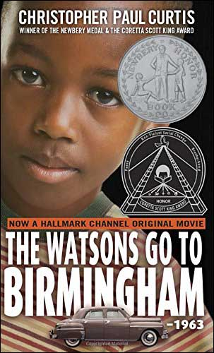 The Watsons Go to Birmingham-1963  by Christopher Paul Curtis