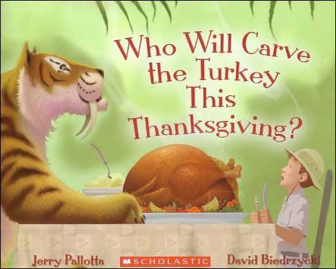 Who Will Carve the Turkey this Thanksgiving? by Jerry Pallotta