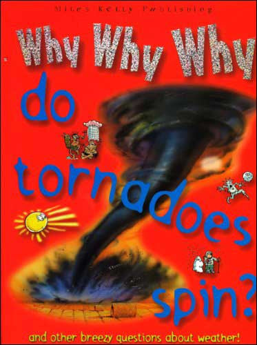 why_why_why_tornadoes