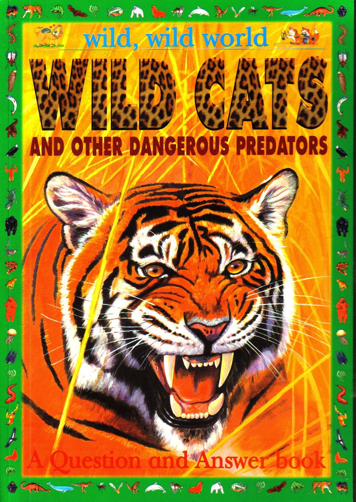 Wild, Wild World: Wild Cats and Other Dangerous Predators