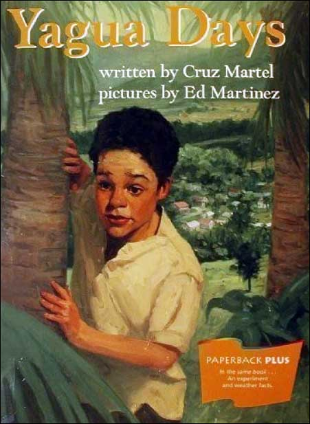 Yagua Days  by Cruz Martel;  illustrated by Ed Martinez
