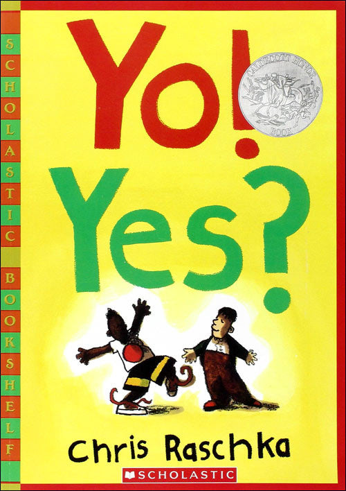 Yo! Yes! by Chris Raschka