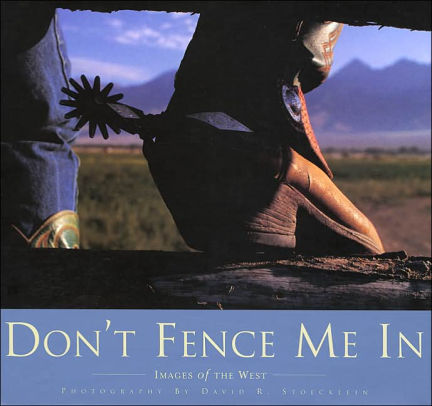 Don't Fence Me In-Coffee Table Book