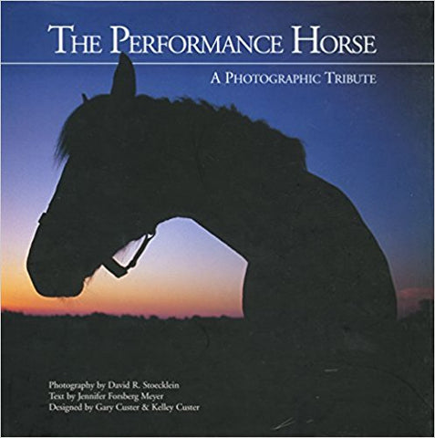 The Performance Horse-Coffee Table Book