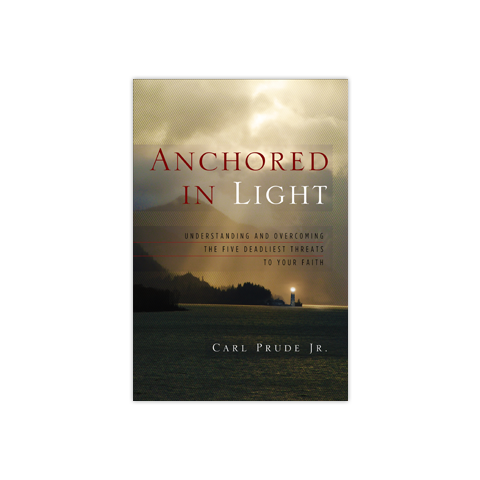 Anchored in Light: Understanding and Overcoming the Five Deadliest Threats to Your Faith