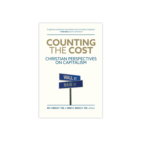 Counting the Cost: Christian Perspectives on Capitalism