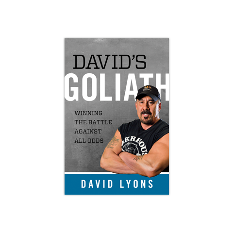 David's Goliath: Winning the Battle against All Odds