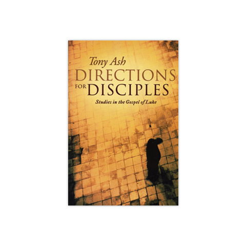 Directions for Disciples: Studies in the Gospel of Luke