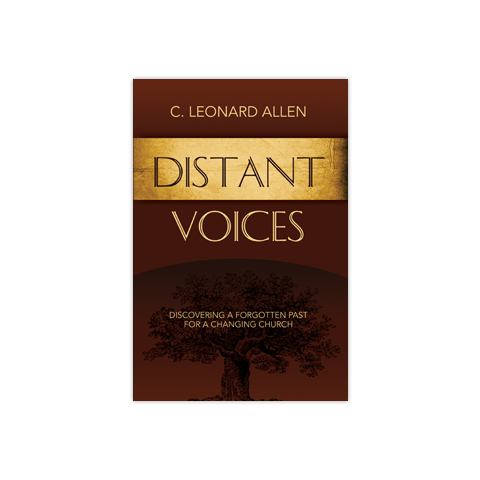 Distant Voices: Discovering a Forgotten Past for a Changing Church