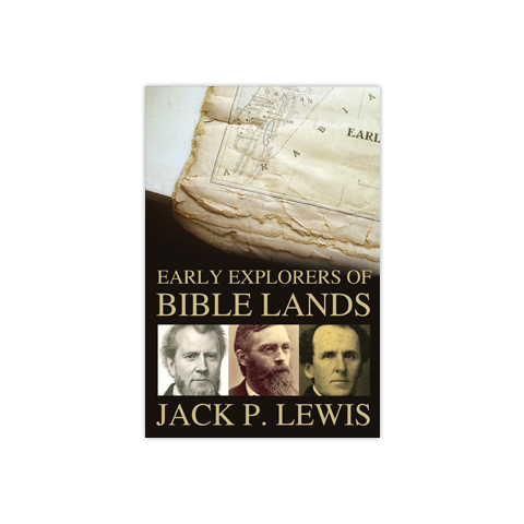 Early Explorers of Bible Lands