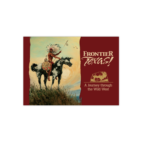 Frontier Texas: A Journey through the Wild West