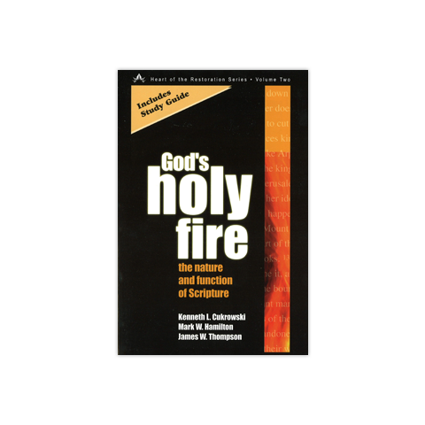 God's Holy Fire: The nature and function of scripture