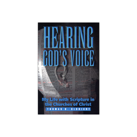 Hearing God's Voice: My Life with Scripture in the Churches of Christ