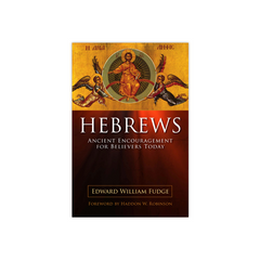 Hebrews: Ancient Encouragement for Believers Today