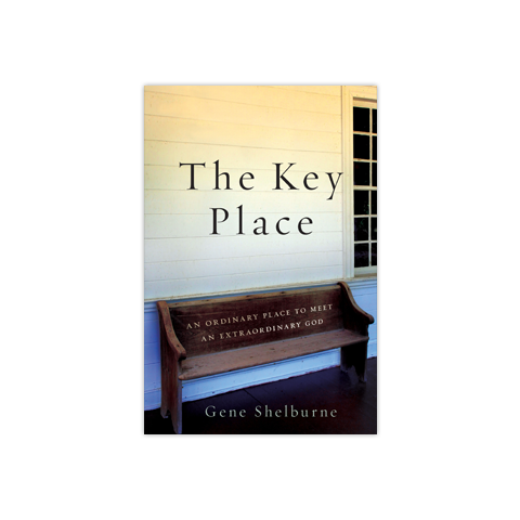The Key Place: An Ordinary Place to Meet an Extraordinary God