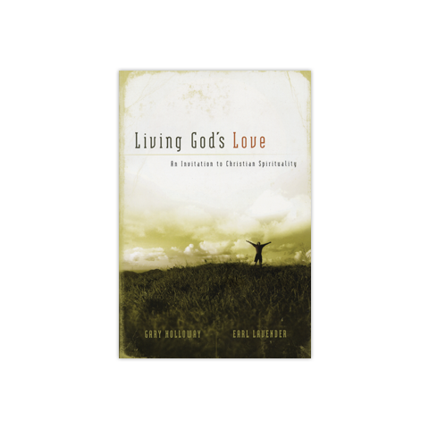 Living God's Love: An Invitation to Christian Spirituality