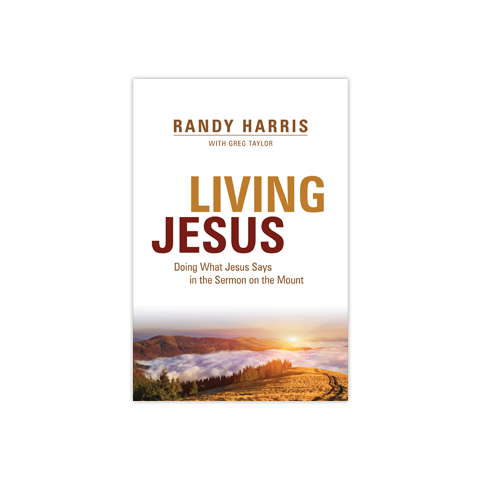 Living Jesus: Doing What Jesus Says in the Sermon on the Mount
