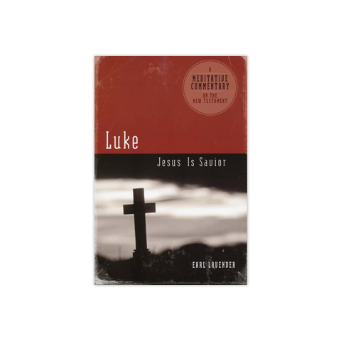 Meditative Commentary: Luke: Jesus is Savior
