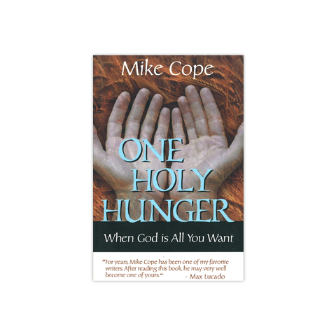 One Holy Hunger: When God is All You Want